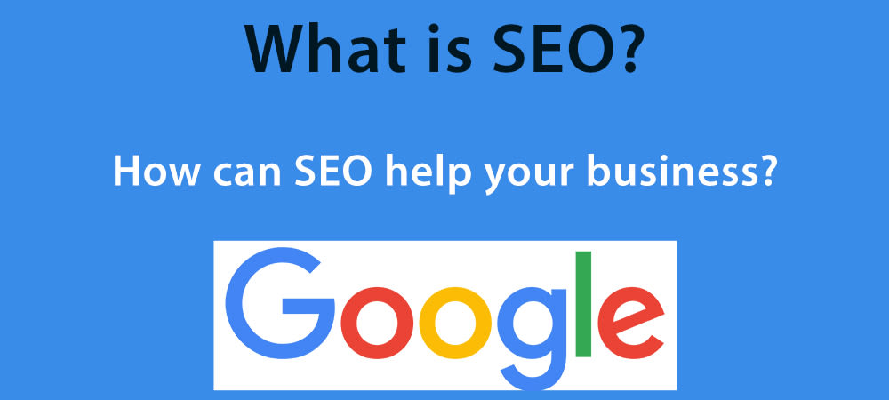 What is SEO and how can you use it for your business?