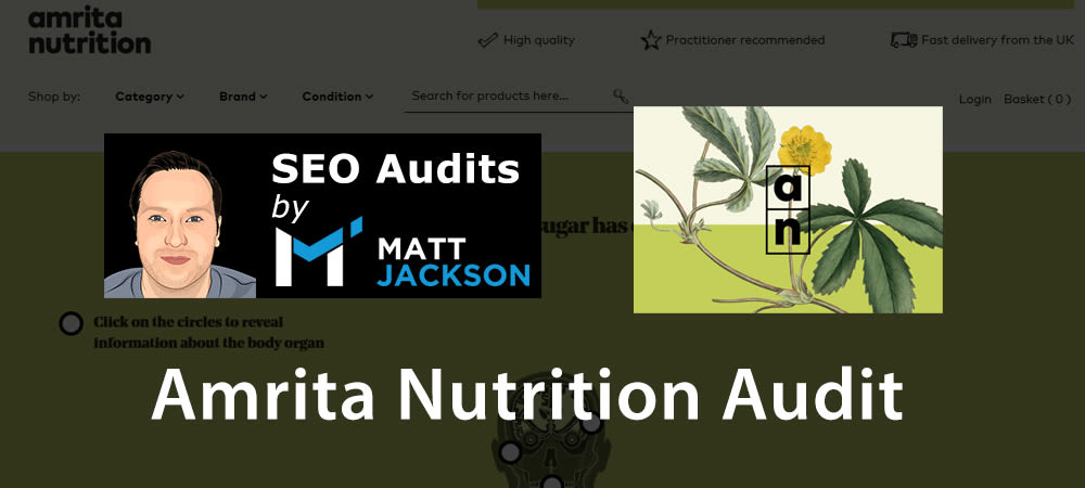 SEO Audit Of Amrita Nutrition UK Ecommerce Website