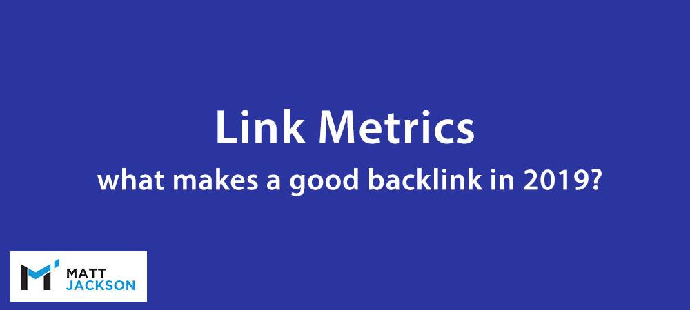 Link Metrics 2019
